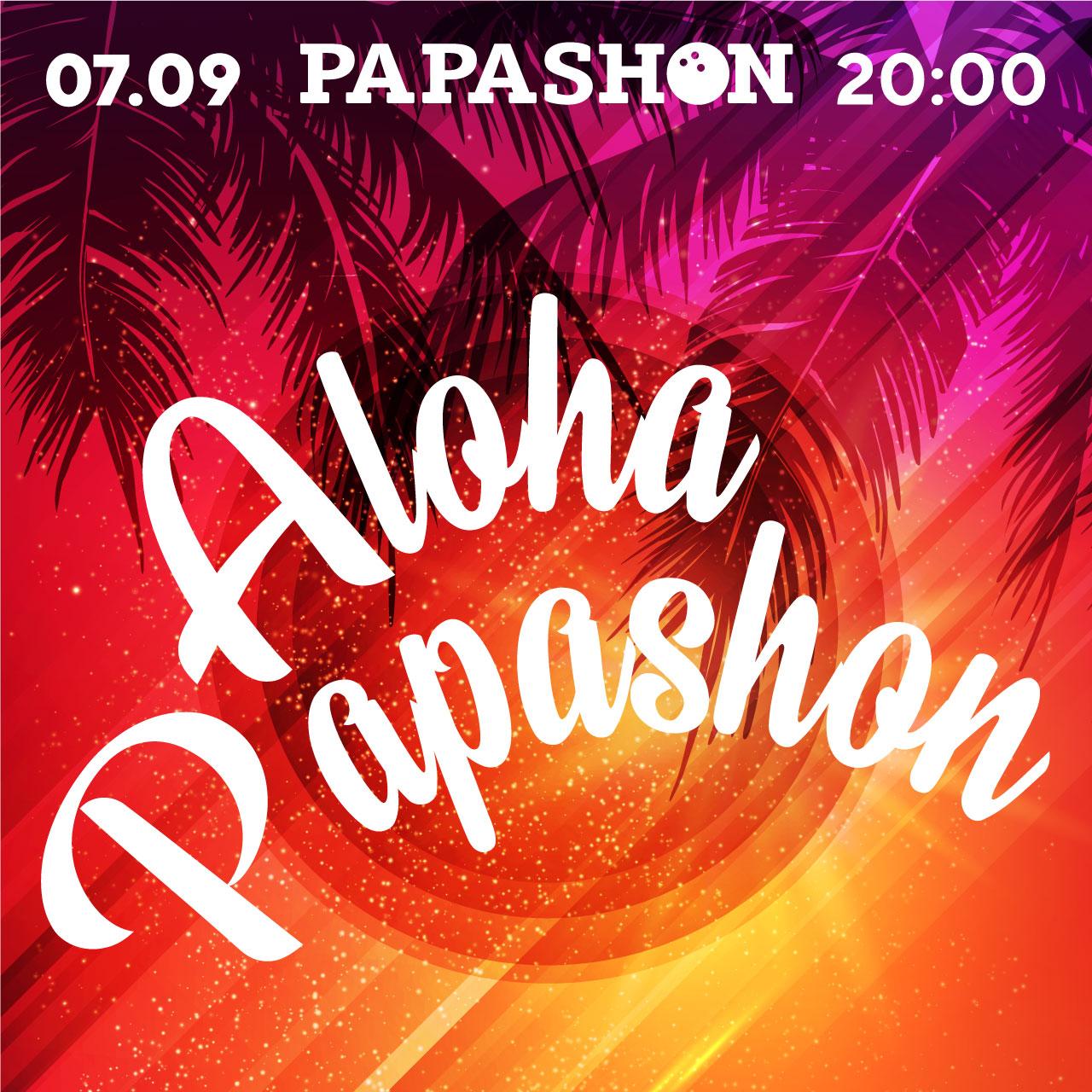 вечірка «Aloha Papashon»